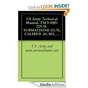 SUBMACHINE GUN, CALIBER .45, M3, W/E, (1005 00 672 1767), SUBMACHINE