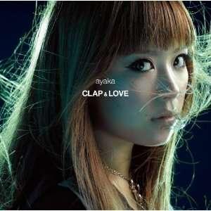 Clap & Love/Why: Ayaka: Music
