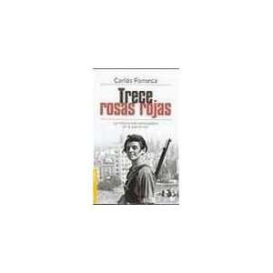 Trece Rosas Rojas (Nf) (9788484604655): Unknown: Books
