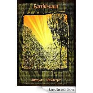 Earthbound (Loki Kanoi): Ananyaa Mukherjee:  Kindle Store