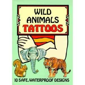 Wild Animals Tattoos [TATTOO WILD ANIMALS  OS]: Books