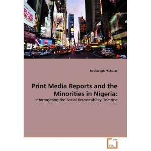 Prin Media Repors and he Minoriies in Nigeria