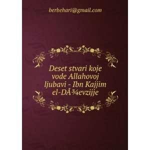 ljubavi   Ibn Kajjim el Dþevzijje berbehari@gmail Books