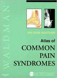 Atlas of Common Pain Syndromes, (1416046755), Steven D. Waldman