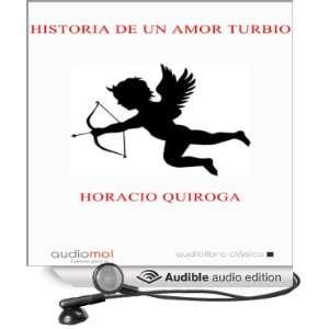 ] (Audible Audio Edition) Horacio Quiroga, Enrique Aparicio Books
