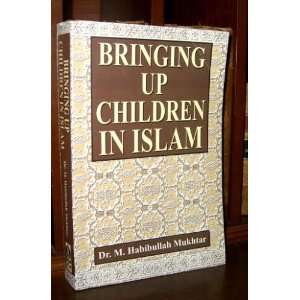 Children in Islam (9788185738857): Mufti Muhammad Taqi Usmani: Books