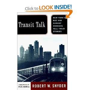 Transit Talk  New Yorks Bus and Subway Workers Tell
