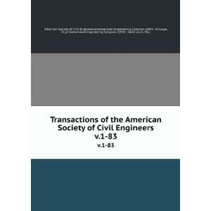 Society of Civil Engineers. v.1 83: International Engineering Congress
