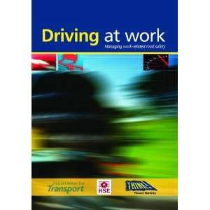 Driving at Work Managing Work Related Road Safety