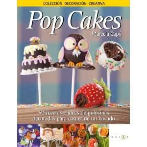 Pop Cakes (9788415193098) Marcela Laura Capó Books