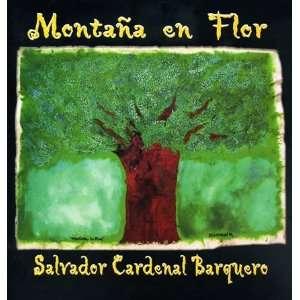 Montaña en flor: Salvador Cardenal Barquero: Books