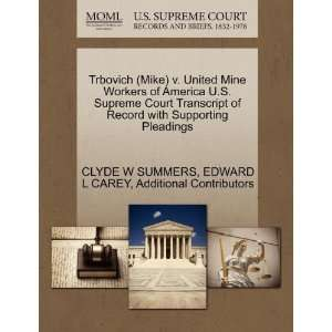 ): CLYDE W SUMMERS, EDWARD L CAREY, Additional Contributors: Books