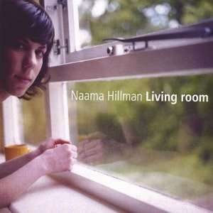 Living Room: Naama Hillman: Music
