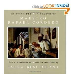 of The Master Rafael Cordero (9780847700806): Jack Delano: Books