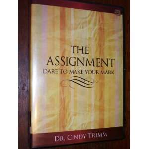 : Dare To Make Your Mark by Cindy Trimm: Dr. Cindy Trimm: Books