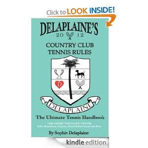 Delaplaines Country Club Tennis Rules Sophie Delaplaine