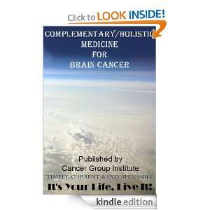 Complementary/Holistic Medicine for Brain Cancer   Its Your Life