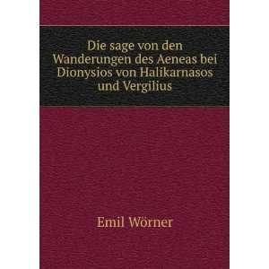 bei Dionysios von Halikarn und Vergilius Emil Wörner Books