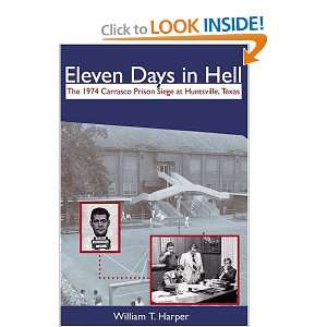 Days in Hell: The 1974 Carrasco Prison Siege in Huntsville, Texas