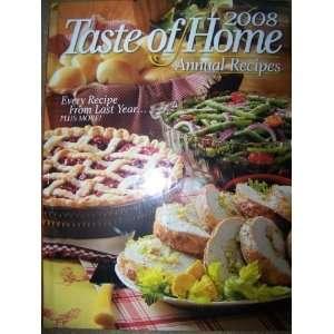 Taste of Home Annual Recipes 2008 (9780898216516