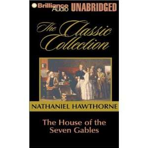 The House of the Seven Gables (Classic Collection