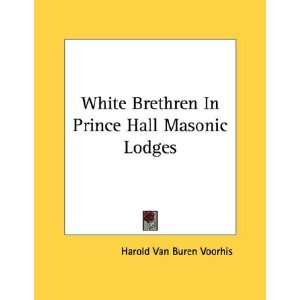 White Brethren In Prince Hall Masonic Lodges