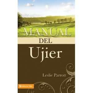 Manual del ujier (9780829703290) Leslie Parrott Books