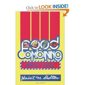 : Food Combining Made Easy (9781570672606): Herbert M. Shelton: Books