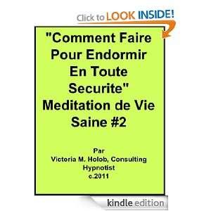 COMMEN FAIRE POUR ENDORMIR EN OUE SECURIE, Mediaion de Vie Saine