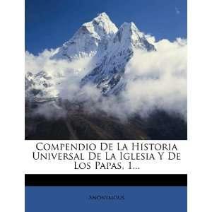 Compendio De La Historia Universal De La Iglesia Y De Los