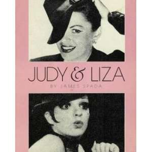 Judy and Liza (9780385182027): James Spada: Books
