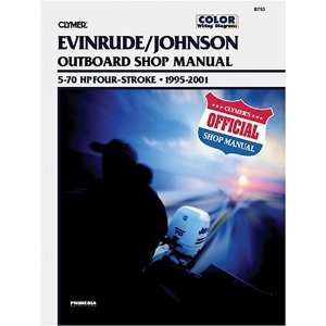 Evinrude/Johnson Outboard Shop Manual: 5 70 Hp Four Stroke