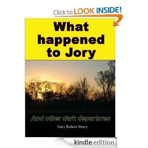 What happened to Jory and other dark departures: Gary Henry: