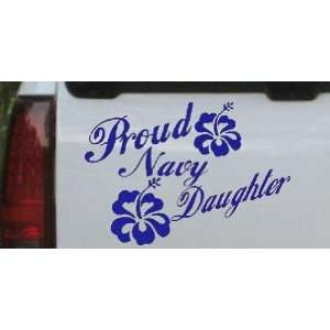 8in X 11.5in Blue    Proud Navy Daughter Hibiscus Flowers Military Car