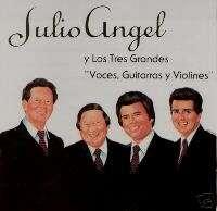 JULIO ANGEL Y LOS TRES GRANDES  GUITARRAS Y VIOLINES CD