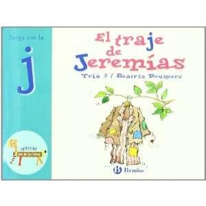 El traje de Jeremias: Juega Con La J (Zoo; Zoo De Las