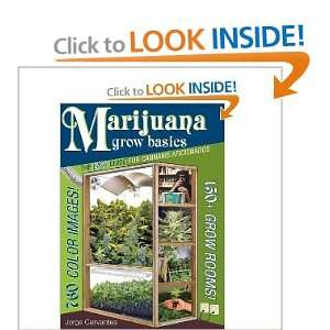 Marijuana Grow Basics: The Easy Guide for Cannabis