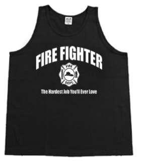 Fire Fighter Hardest Job tank top Sleeveless T shirt