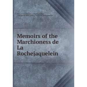 La Rochejaquelein Marie Louise Victoire La Rochejaquelein  Books