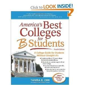 Americas Best Colleges for B Students A College Guide