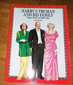 1991 Tom Tierney Harry Truman & Family Fashion Paper Dolls Book Never