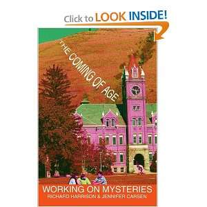 Mysteries The Coming of Age (9780595297559) Richard Harrison Books