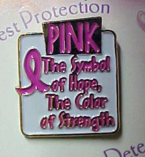 Breast Cancer Symbol of Hope Color of Strength Pin New
