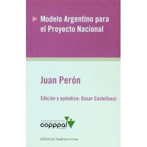 Spanish Edition) (9789500728126) Juan Peron, Oscar Castellucci Books