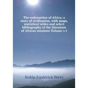 of African missions Volume v.1: Noble Frederick Perry: Books