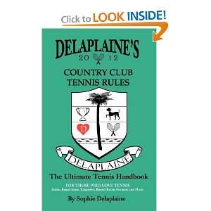 Delaplaines Country Club Tennis Rules (9780983658658