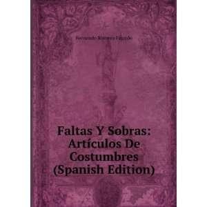 culos De Costumbres (Spanish Edition) Fernando Romero Fajardo Books