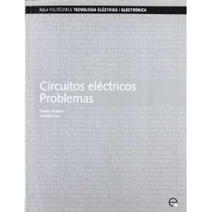 Circuitos eléctricos. Problemas (Spanish Edition