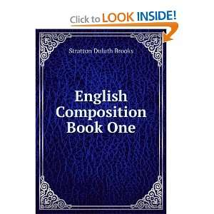 English Composition Book One Stratton Duluth Brooks Books