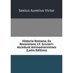 Animadversiones (Latin Edition) Sextus Aurelius Victor Books